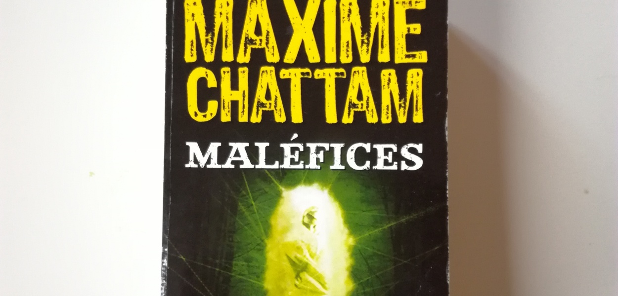 Maléfices Maxime Chattam avis livre