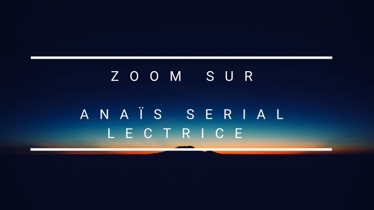 zoom sur anais serial lectrice