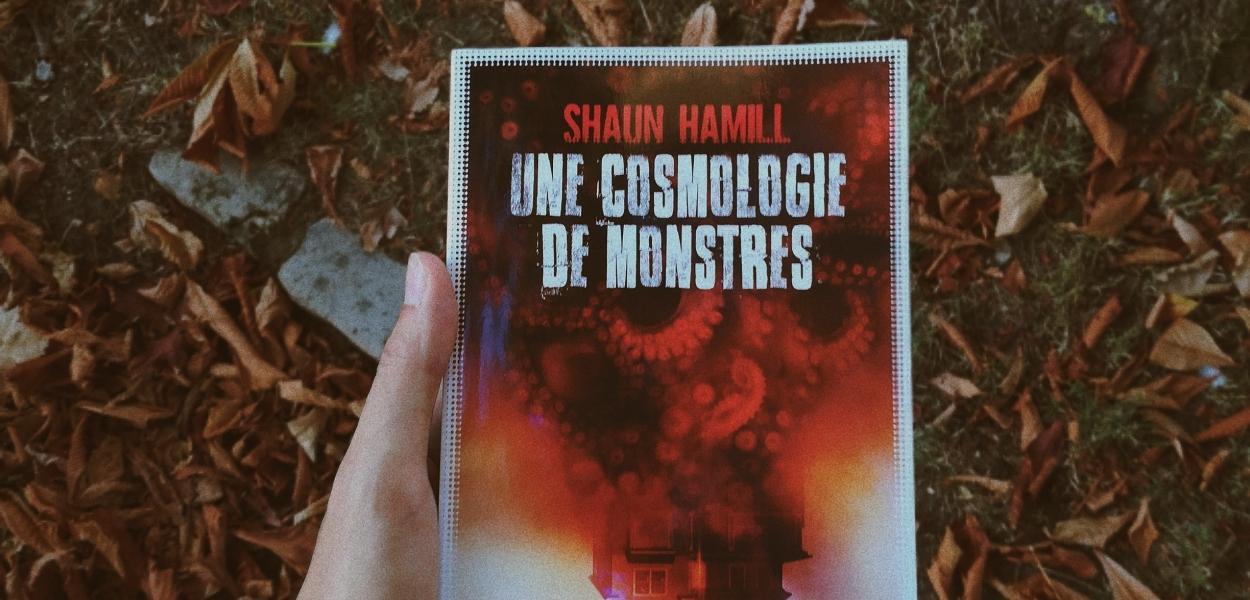 une-cosmologie-de-monstres-shaun-hamill
