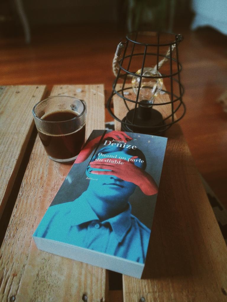 Avis sur le roman de Joseph Denize, Quand on parle du Diable, publié aux éditions Julliard