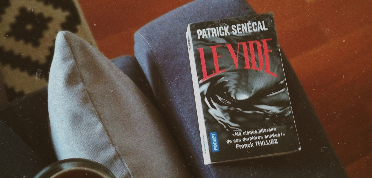 le-vide-patrick-senecal