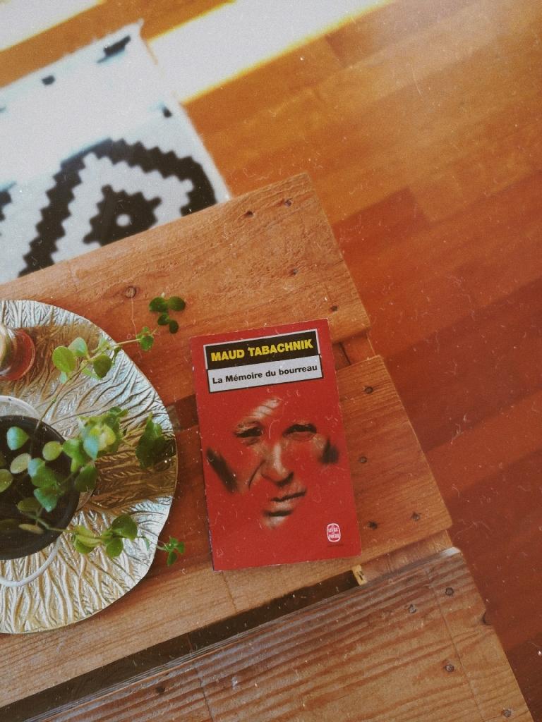 avis La mémoire du bourreau de Maud Tabachnik roman seconde guerre mondiale