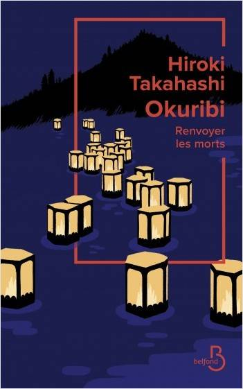 avis roman okuribi-renvoyer-les-morts-hiroki-takahashi