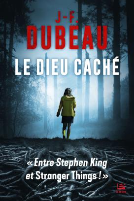 avis sur le roman Le dieu caché de J.F. Dubeau publié aux éditions Bragelonne.
