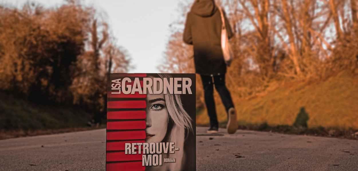 avis sur Retrouve-moi de Lisa Gardner