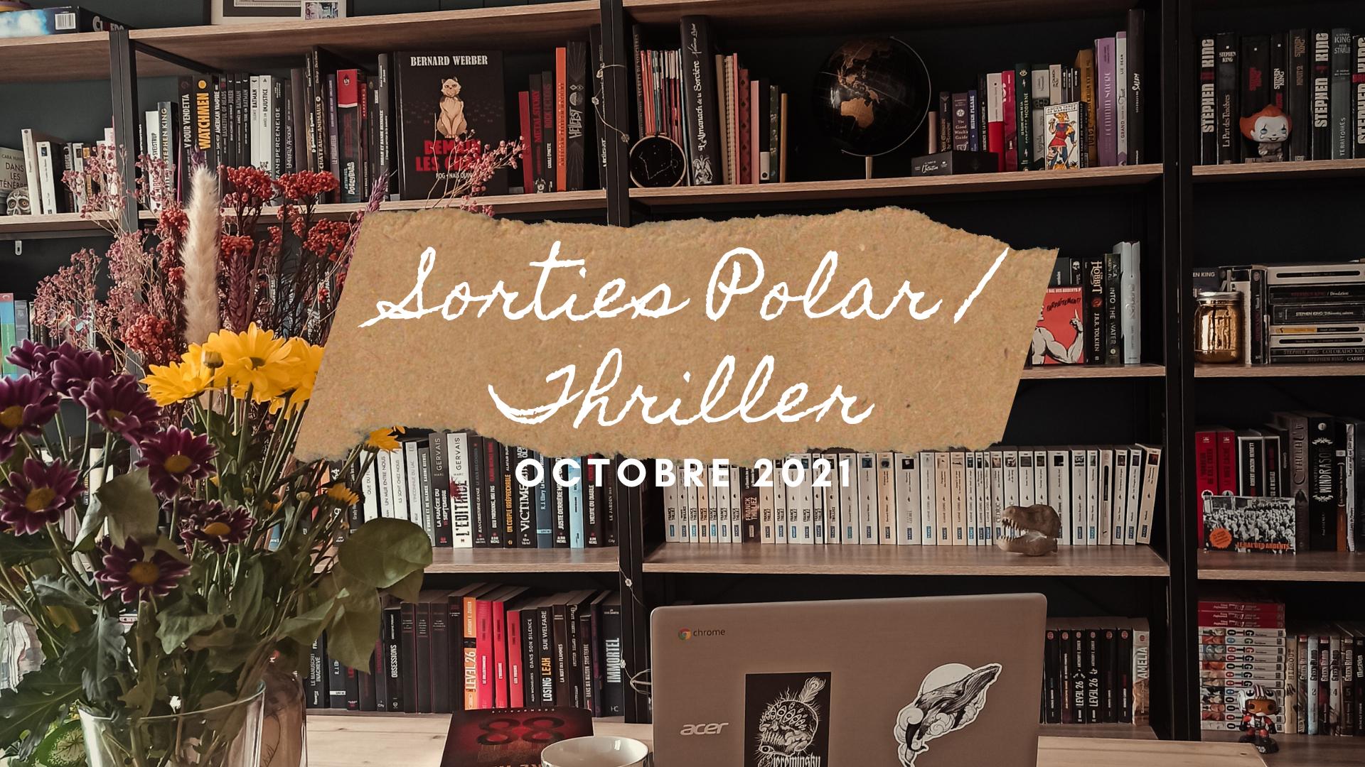 sorties-polar-thriller-octobre-2021